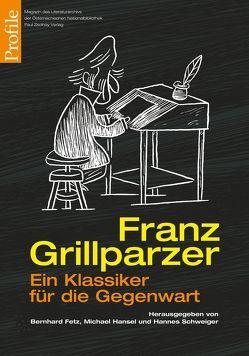 Franz Grillparzer von Fetz,  Bernhard, Hansel,  Michael, Schweiger,  Hannes