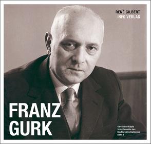 Franz Gurk von Gilbert,  René