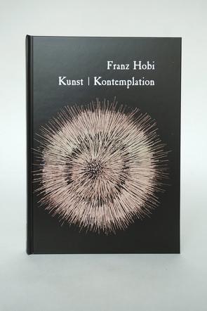 Franz Hobi. Kunst   Kontemplation von Hobi,  Franz, Vogel,  Fritz Franz
