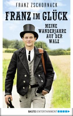 Franz im Glück von Zschornack,  Franz