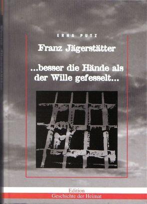 Franz Jägerstätter von Putz,  Erna