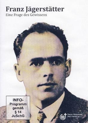 Franz Jägerstätter von Schmidt,  Ron
