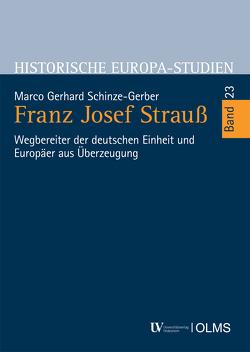 Franz Josef Strauß von Schinze-Gerber,  Marco Gerhard