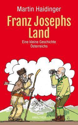 Franz Josephs Land von Haidinger,  Martin