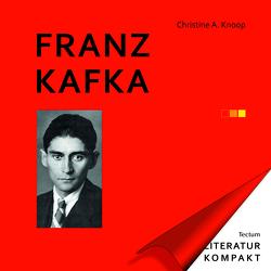 Franz Kafka von Knoop,  Christine A.