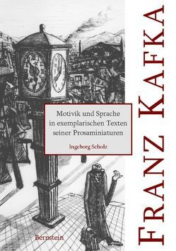 Franz Kafka von Kiecker,  Jürgen, Scholz,  Ingeborg