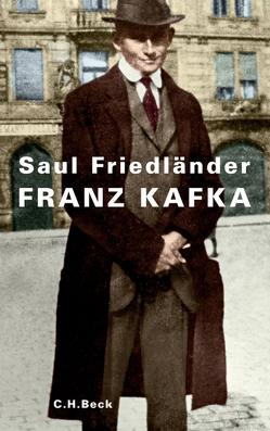 Franz Kafka von Friedländer,  Saul, Pfeiffer,  Martin