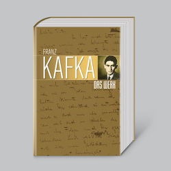 Franz Kafka, Das Werk von Kafka,  Franz