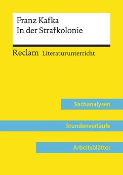 Franz Kafka: In der Strafkolonie (Lehrerband) von Abraham,  Ulf