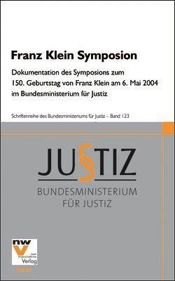 Franz Klein Symposion von Bundesministerium für Justiz