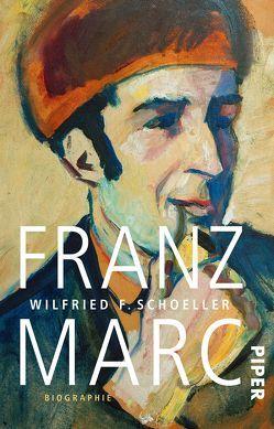 Franz Marc von Schoeller,  Wilfried F.