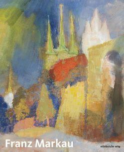 Franz Markau (1881–1968) von Schierz,  Kai Uwe, Taschitzki,  Thomas von