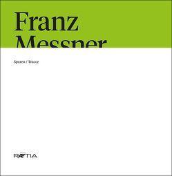 Franz Messner von Gamper,  Sabine, Messner,  David, Messner,  Verena