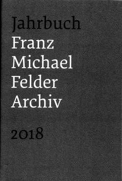 Franz-Michael-Felder-Archiv von Thaler,  Jürgen