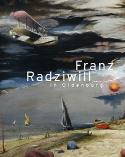 Franz Radziwill in Oldenburg von Denizel,  Birgit, Stamm,  Rainer