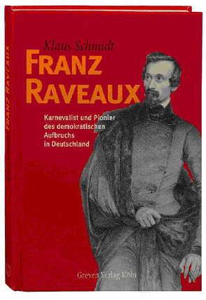 Franz Raveaux von Schmidt,  Klaus