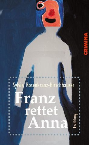 Franz rettet Anna von Rosenkranz-Hirschhäuser,  Sylvia