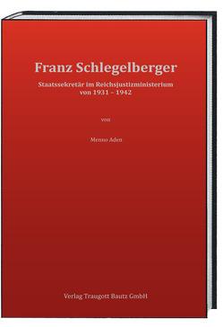 Franz Schlegelberger von Aden,  Menno