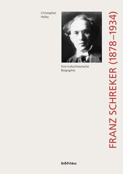 Franz Schreker (1878-1934) von Hailey,  Christopher