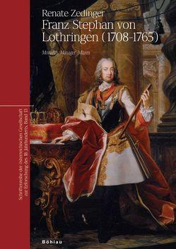 Franz Stephan von Lothringen (1708-1765) von Zedinger,  Renate
