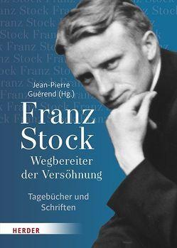 Franz Stock von Foerster,  Andreas, Francois,  Etienne, Guérend,  Jean-Pierre