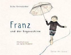 Franz und der Regenschirm von Kronabitter,  Erika