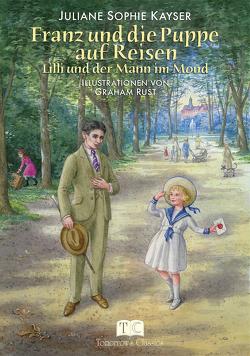 Franz und die Puppe auf Reisen von Kayser,  Juliane Sophie