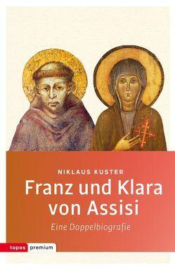 Franz und Klara von Assisi von Kuster,  Niklaus