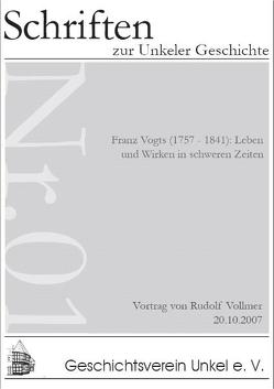 Franz Vogts (1757-1841): Leben und Wirken in schweren Zeiten von Knoppik,  Norbert, Vollmer,  Rudolf