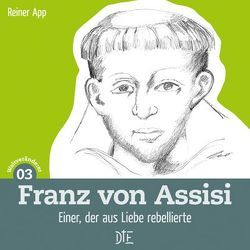Franz von Assisi von App,  Reiner