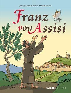 Franz von Assisi von Ebnöther,  Veronika, Evrard,  Gaëtan, Kieffer,  Jean-Francois