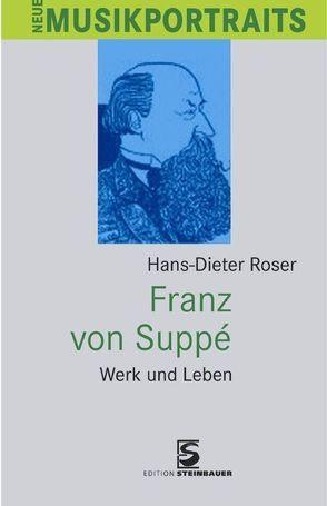 Franz von Suppé von Roser,  Hans Dieter