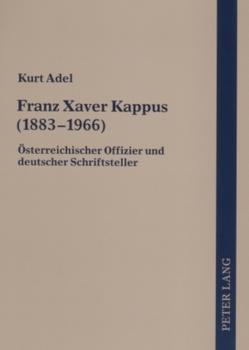 Franz Xaver Kappus (1883-1966) von Adel,  Kurt