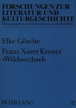 Franz Xaver Kroetz' «Wildwechsel» von Gösche,  Elke