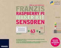 Franzis Raspberry Pi Maker Kit Elektronik von Spanner,  Günter