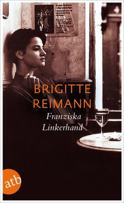 Franziska Linkerhand von Bonner,  Withold, Drescher,  Angela, Reimann,  Brigitte