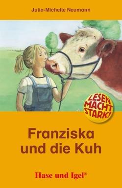 Franziska und die Kuh von Neumann,  Julia-Michelle