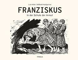 Franziskus von Höfer,  Luis, Hopfgartner,  Willibald