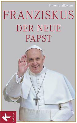 Franziskus, der neue Papst von Biallowons,  Simon