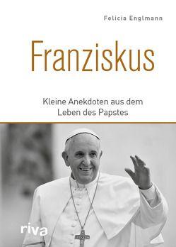 Franziskus von Englmann,  Felicia