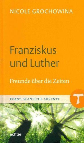 Franziskus und Luther von Grochowina,  Nicole