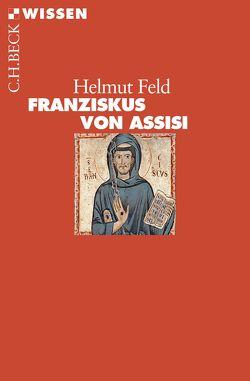 Franziskus von Assisi von Feld,  Helmut