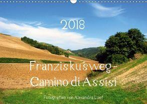 Franziskusweg – Camino di Assisi (Wandkalender 2018 DIN A3 quer) von Luef,  Alexandra
