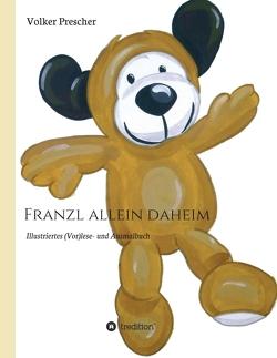 Franzl allein daheim von Dr. Prescher,  Volker