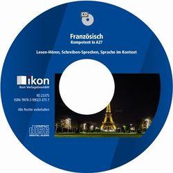 Französisch Kompetent in A2? MP3-CD von Bertrand,  Lydie, Noe,  Christine