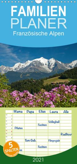 Französische Alpen – Familienplaner hoch (Wandkalender 2021 , 21 cm x 45 cm, hoch) von Scholz,  Frauke