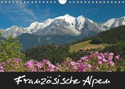 Französische Alpen (Wandkalender 2019 DIN A4 quer) von Scholz,  Frauke
