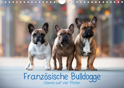 Französische Bulldogge – Clowns auf vier Pfoten (Wandkalender 2021 DIN A4 quer) von Wobith Photography - FotosVonMaja,  Sabrina