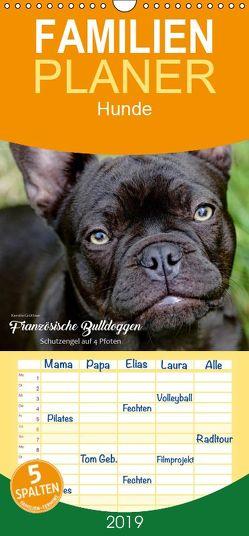 Französische Bulldoggen – Schutzengel auf 4 Pfoten – Familienplaner hoch (Wandkalender 2019 , 21 cm x 45 cm, hoch) von Grüttner,  Kerstin