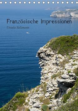 Französische Impressionen (Tischkalender 2021 DIN A5 hoch) von Salzmann,  Ursula